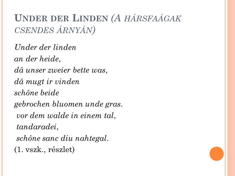 Under der Linden (A hársfaágak csendes árnyán)