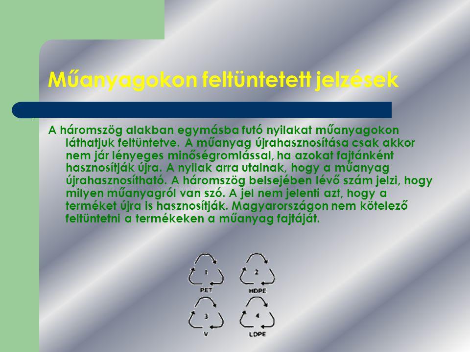 Műanyagokon feltüntetett jelzések