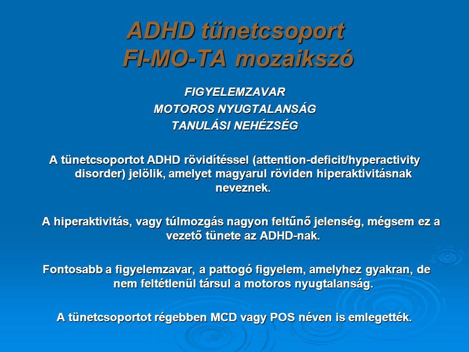 ADHD tünetcsoport FI-MO-TA mozaikszó