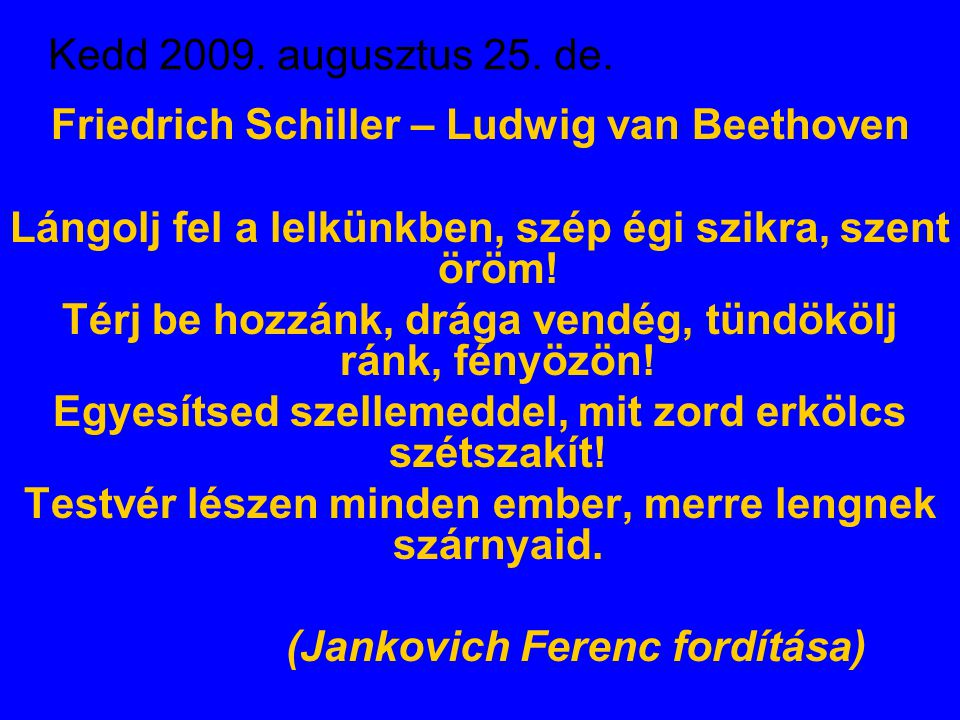 Friedrich Schiller – Ludwig van Beethoven