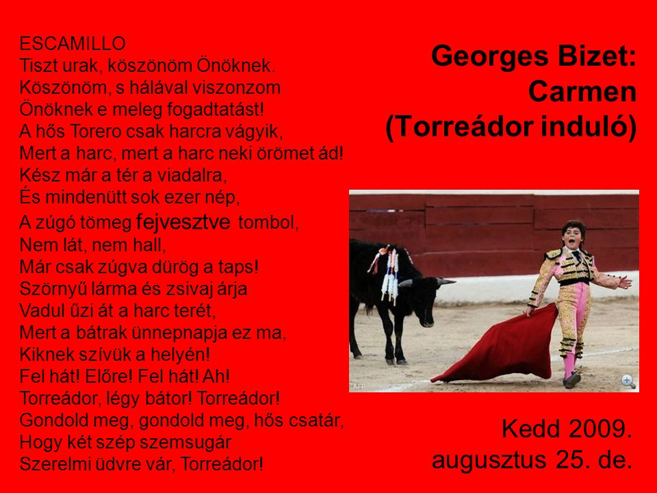 Georges Bizet: Carmen (Torreádor induló)
