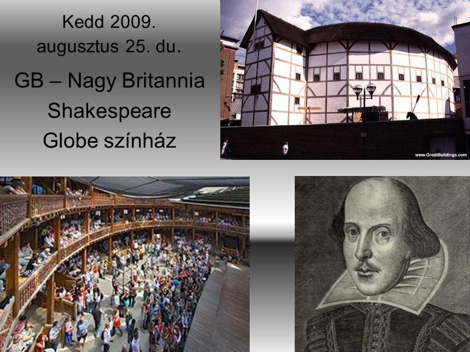 GB – Nagy Britannia Shakespeare Globe színház