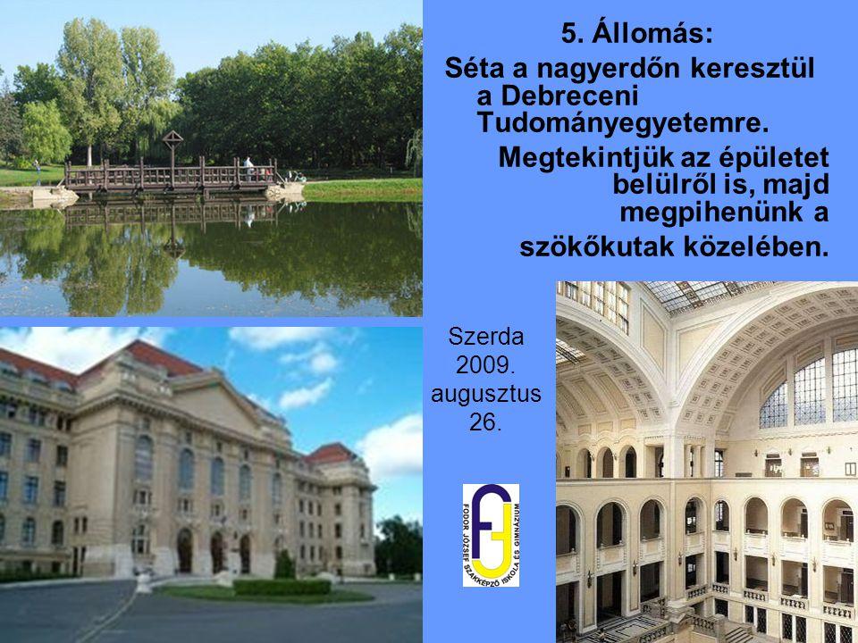 Séta a nagyerdőn keresztül a Debreceni Tudományegyetemre.