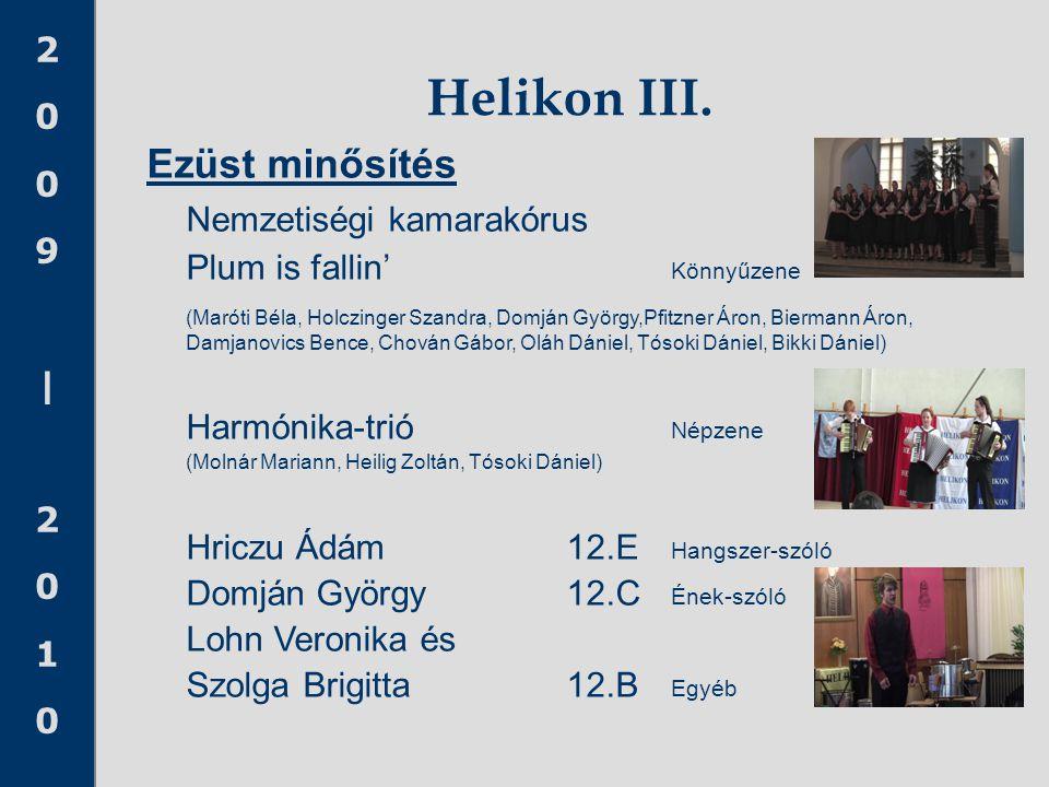 Helikon III. Ezüst minősítés Nemzetiségi kamarakórus