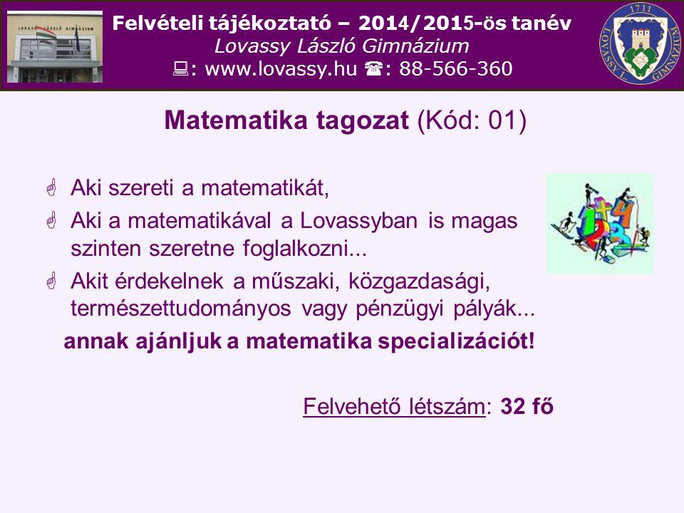 Matematika tagozat (Kód: 01)