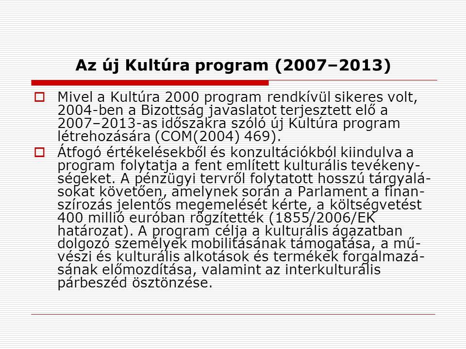 Az új Kultúra program (2007–2013)
