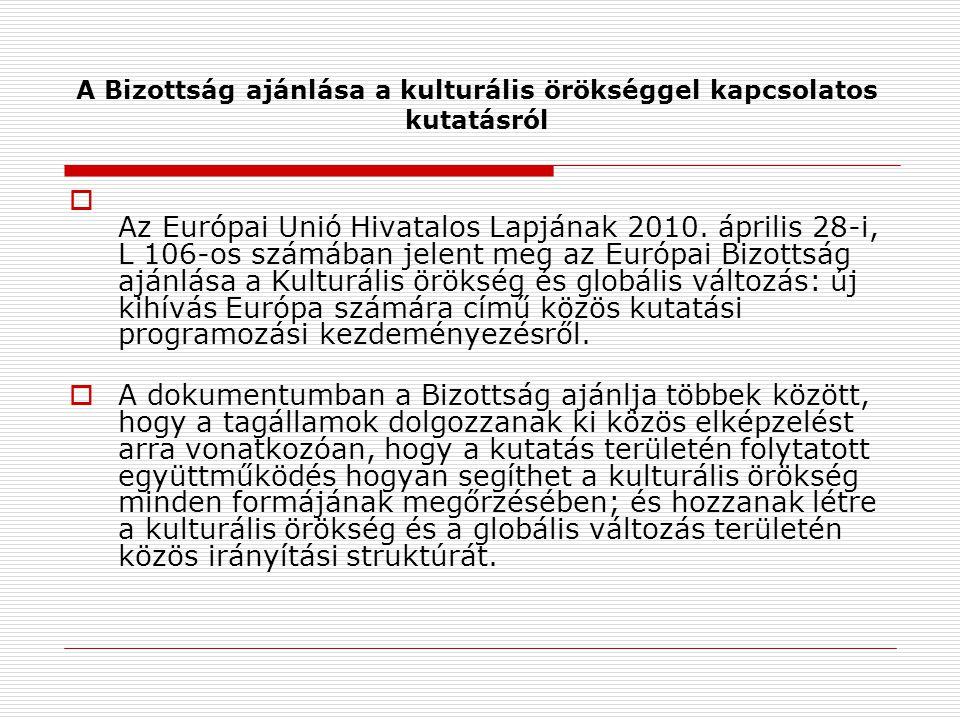 A Bizottság ajánlása a kulturális örökséggel kapcsolatos kutatásról