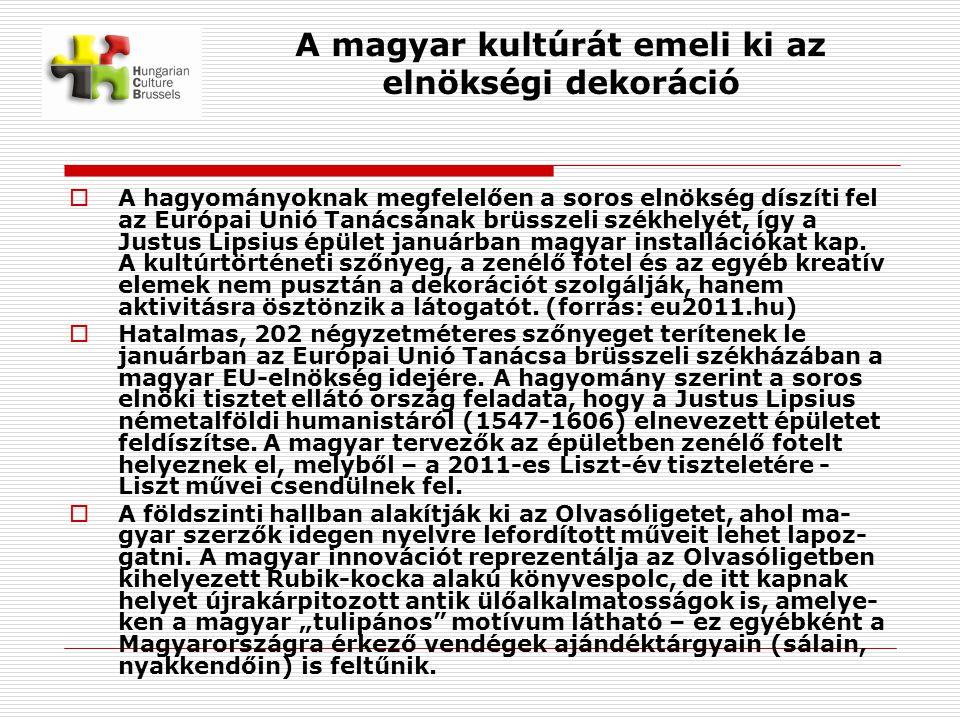 A magyar kultúrát emeli ki az elnökségi dekoráció