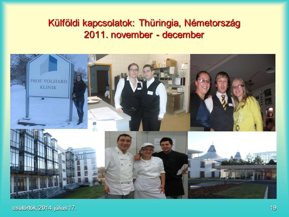 Külföldi kapcsolatok: Thüringia, Németország 2011. november - december