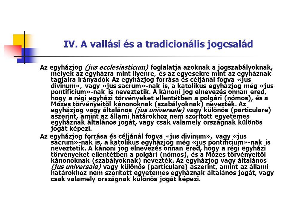 IV. A vallási és a tradicionális jogcsalád