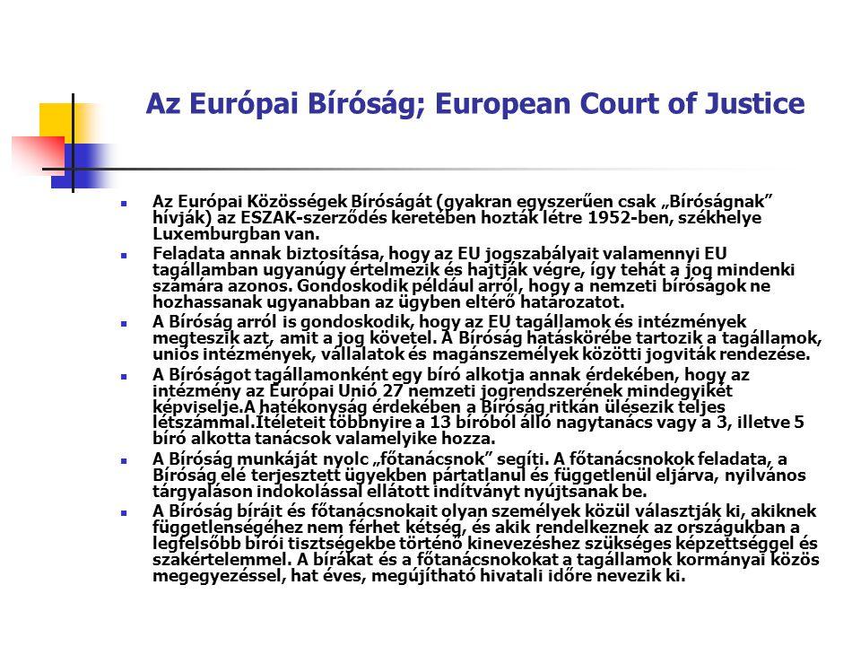 Az Európai Bíróság; European Court of Justice