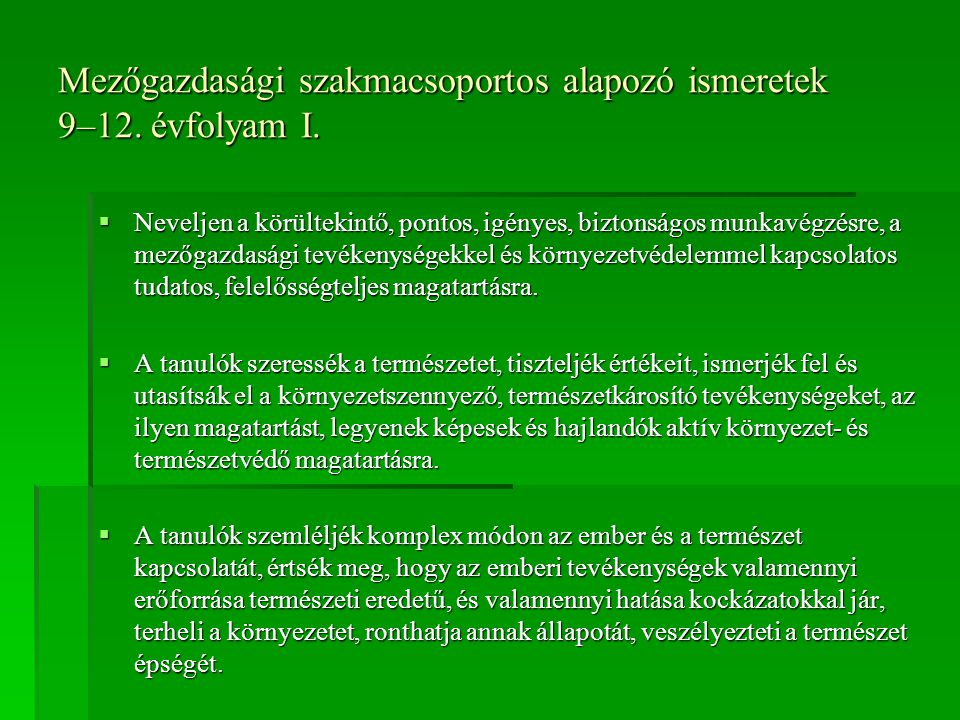 Mezőgazdasági szakmacsoportos alapozó ismeretek 9–12. évfolyam I.