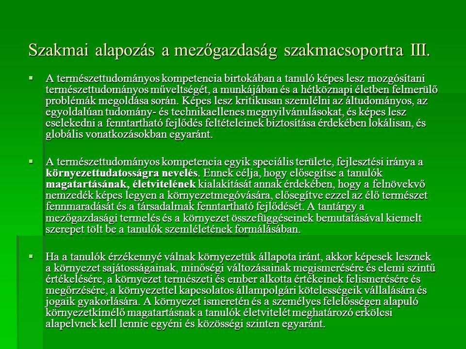 Szakmai alapozás a mezőgazdaság szakmacsoportra III.