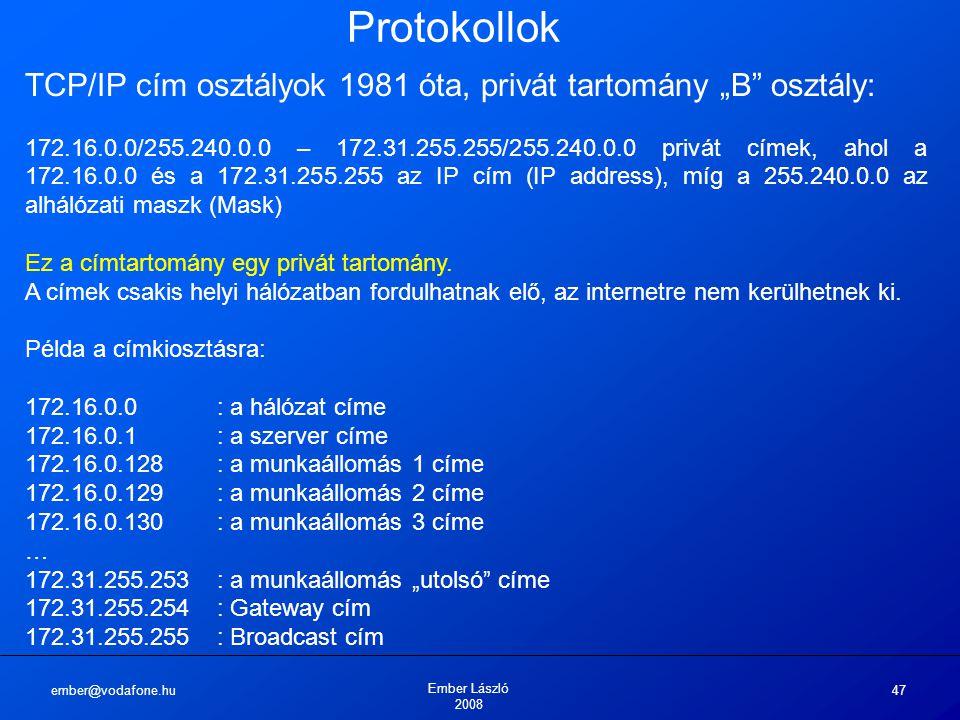 """Protokollok TCP/IP cím osztályok 1981 óta, privát tartomány """"B osztály:"""