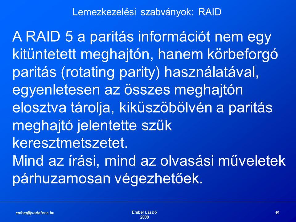 Lemezkezelési szabványok: RAID