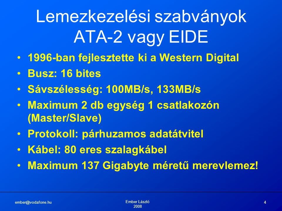 Lemezkezelési szabványok ATA-2 vagy EIDE