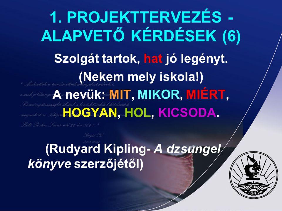 1. PROJEKTTERVEZÉS - ALAPVETŐ KÉRDÉSEK (6)