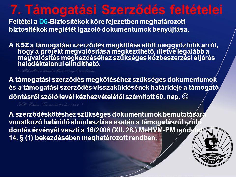 7. Támogatási Szerződés feltételei
