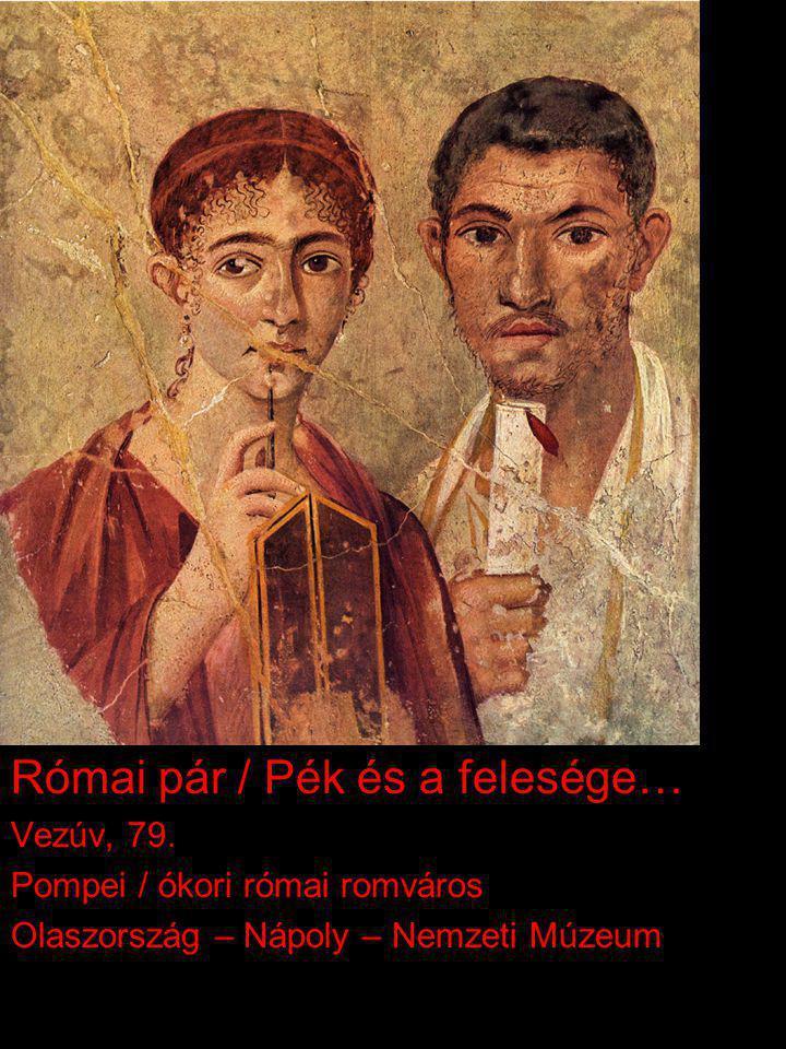 Római pár / Pék és a felesége…
