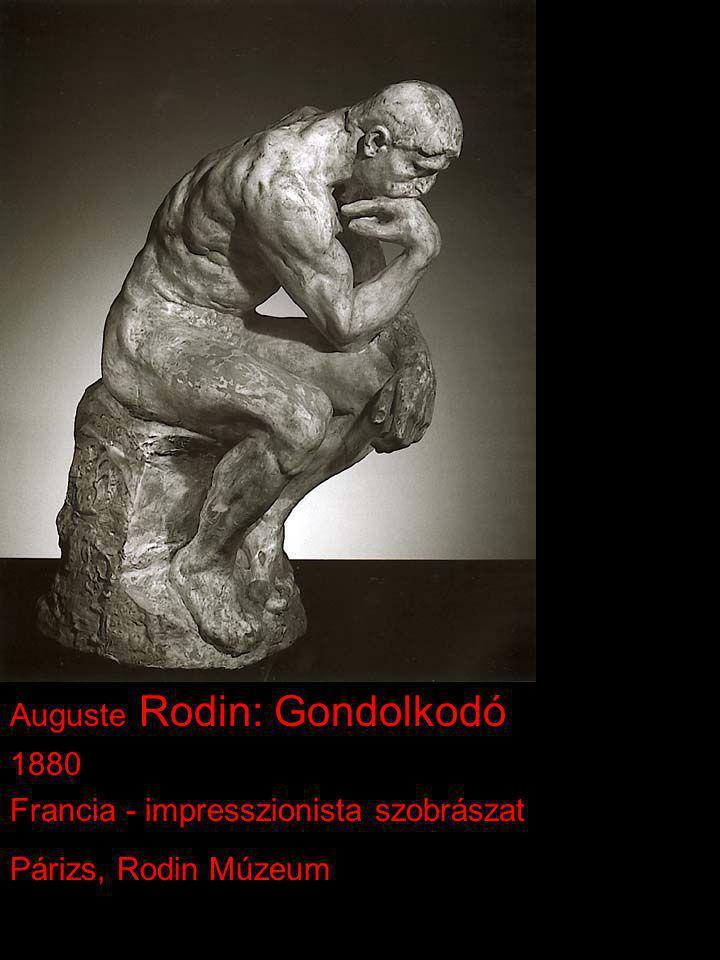 Auguste Rodin: Gondolkodó