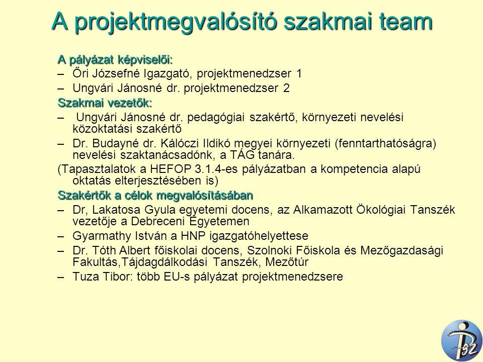 A projektmegvalósító szakmai team