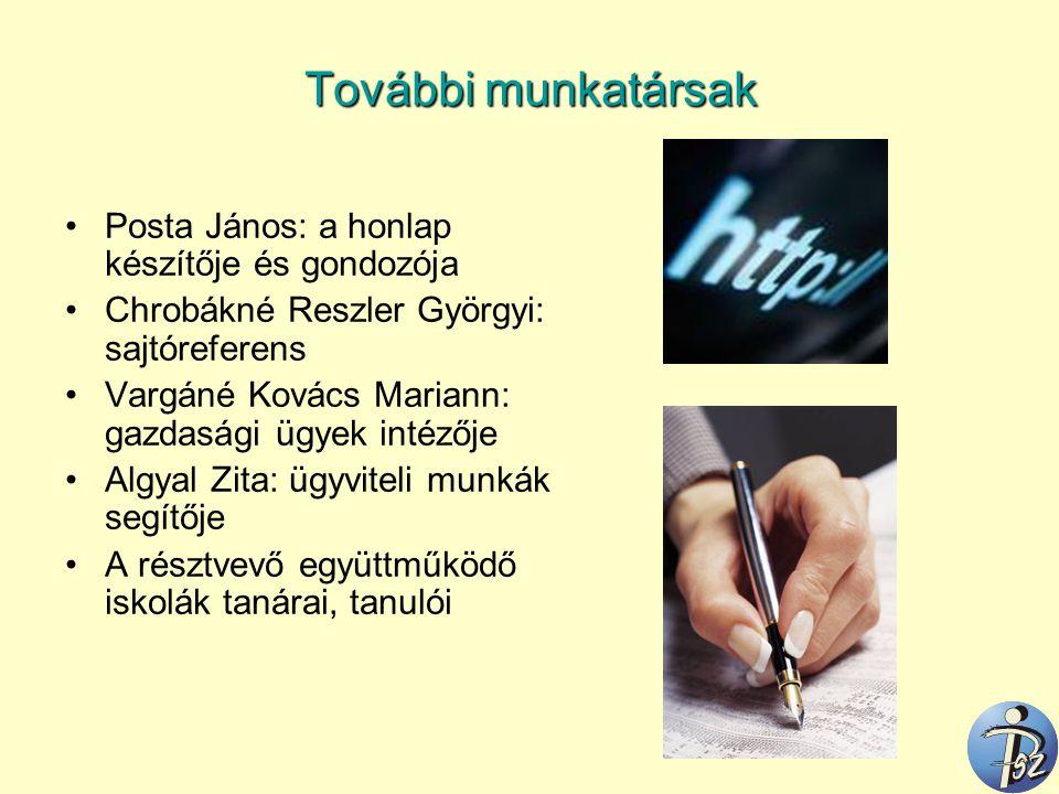 További munkatársak Posta János: a honlap készítője és gondozója