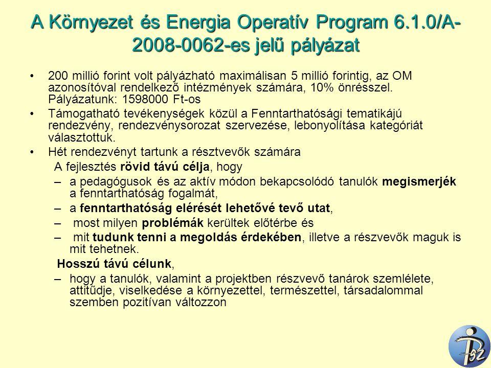 A Környezet és Energia Operatív Program 6. 1