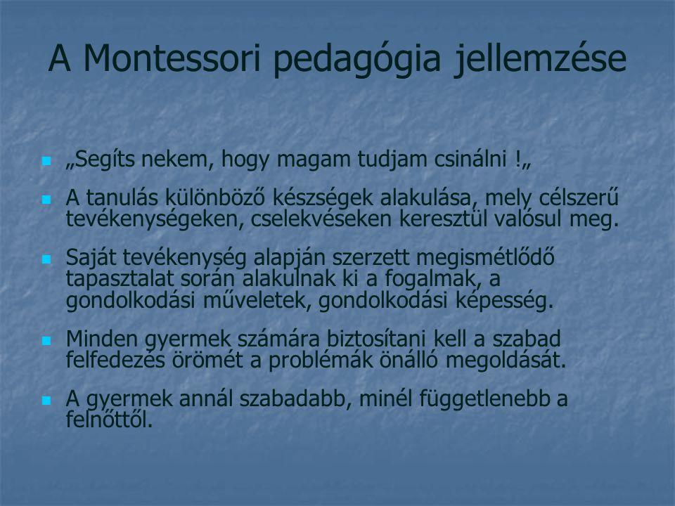 A Montessori pedagógia jellemzése