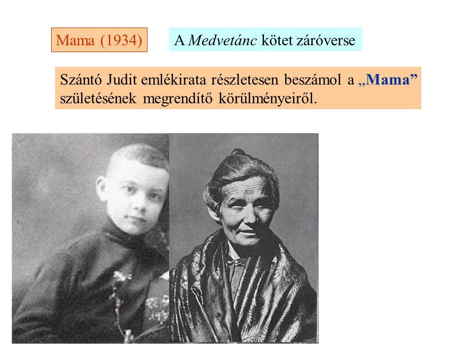 Mama (1934) A Medvetánc kötet záróverse.