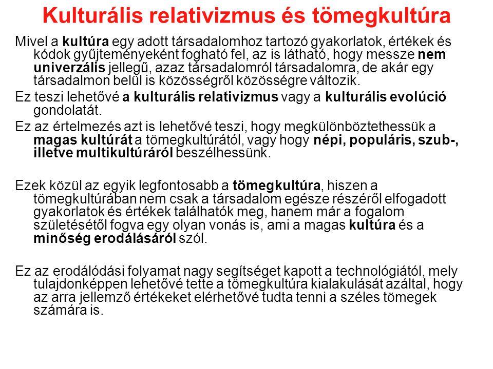 Kulturális relativizmus és tömegkultúra