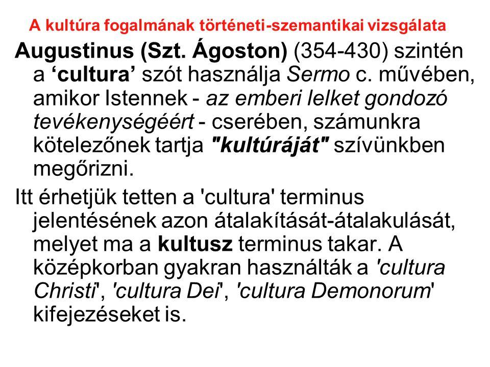 A kultúra fogalmának történeti-szemantikai vizsgálata