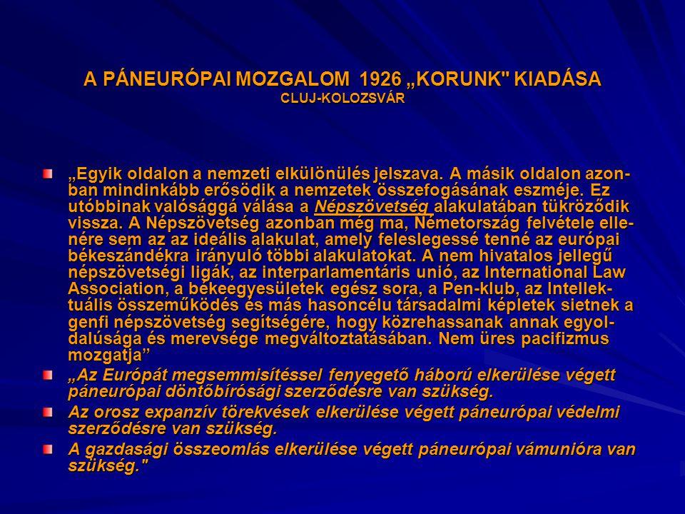 """A PÁNEURÓPAI MOZGALOM 1926 """"KORUNK KIADÁSA CLUJ-KOLOZSVÁR"""