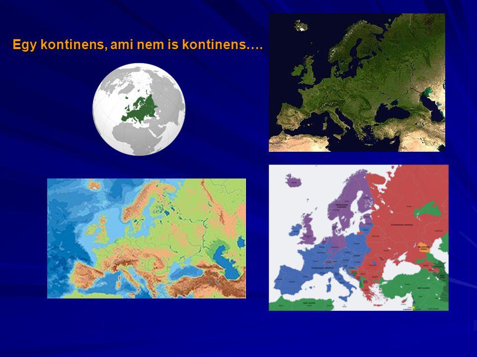 Egy kontinens, ami nem is kontinens….
