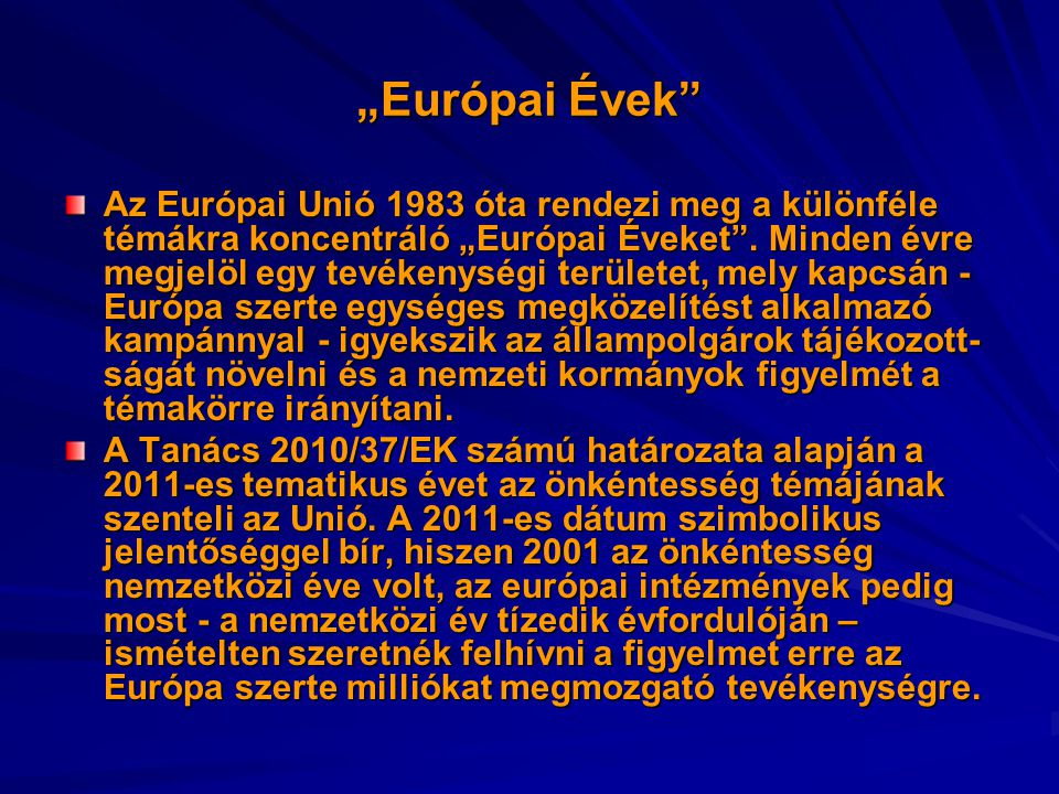 """""""Európai Évek"""