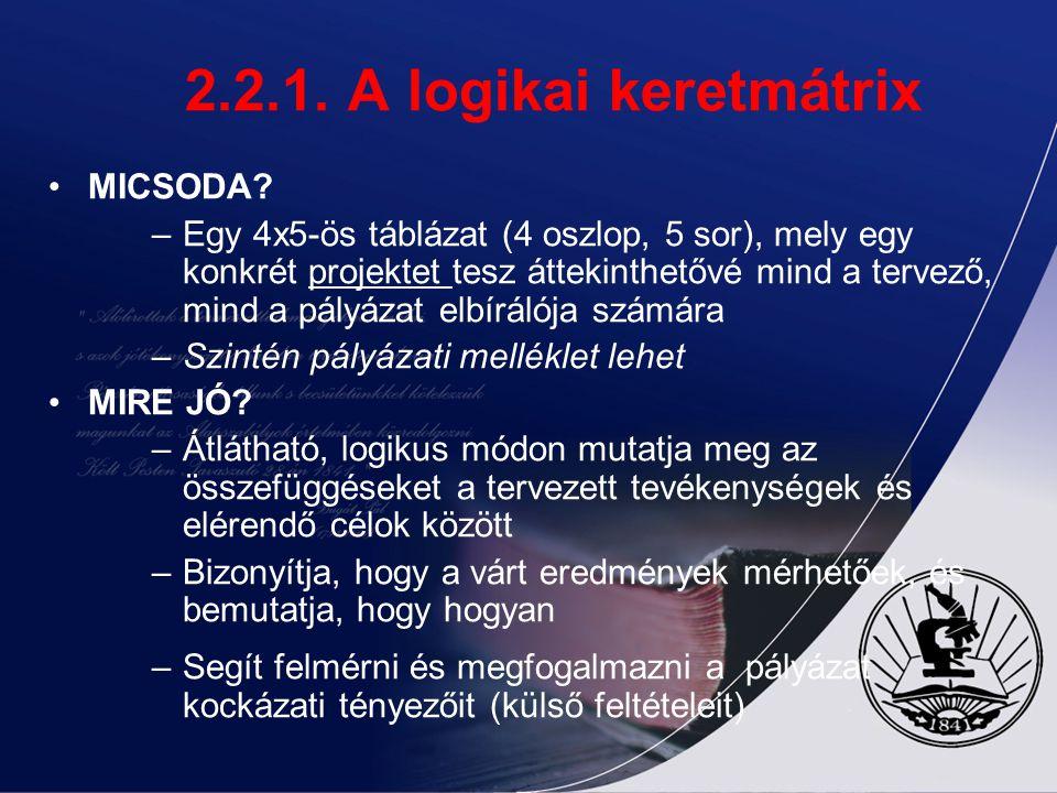 2.2.1. A logikai keretmátrix MICSODA