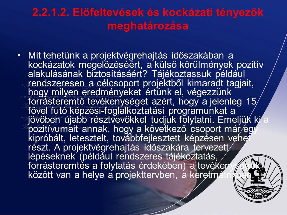 2.2.1.2. Előfeltevések és kockázati tényezők meghatározása