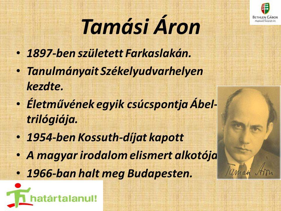 Tamási Áron 1897-ben született Farkaslakán.