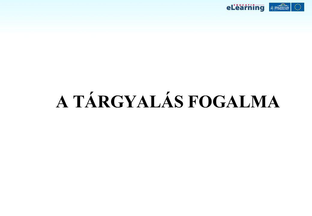 A TÁRGYALÁS FOGALMA