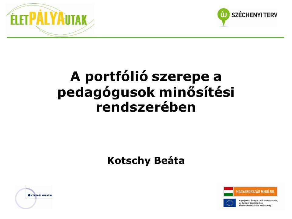 A portfólió szerepe a pedagógusok minősítési rendszerében