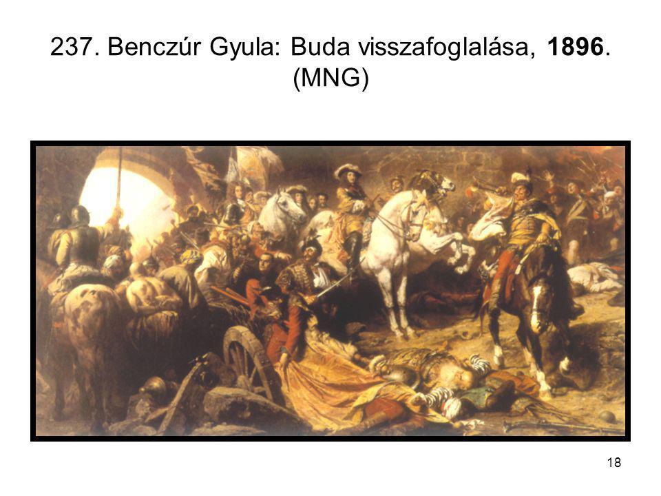 237. Benczúr Gyula: Buda visszafoglalása, 1896. (MNG)