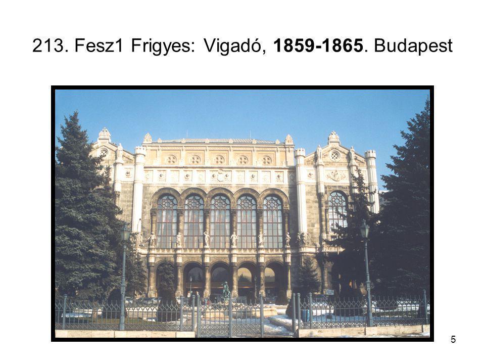 213. Fesz1 Frigyes: Vigadó, 1859-1865. Budapest