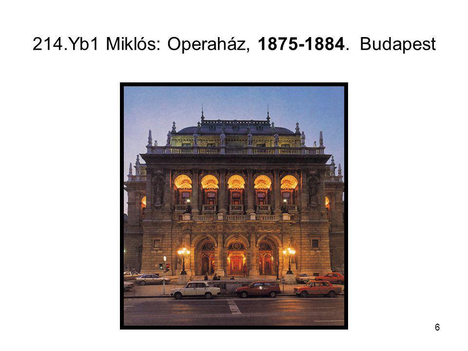 214.Yb1 Miklós: Operaház, 1875-1884. Budapest