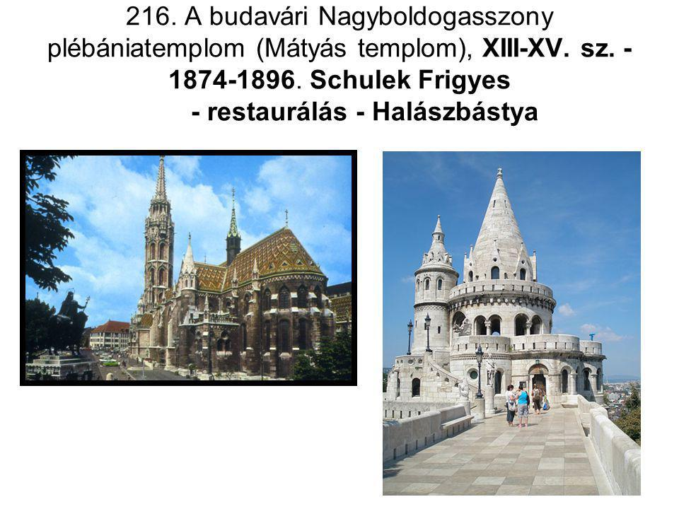 216. A budavári Nagyboldogasszony plébániatemplom (Mátyás templom), XIII-XV.