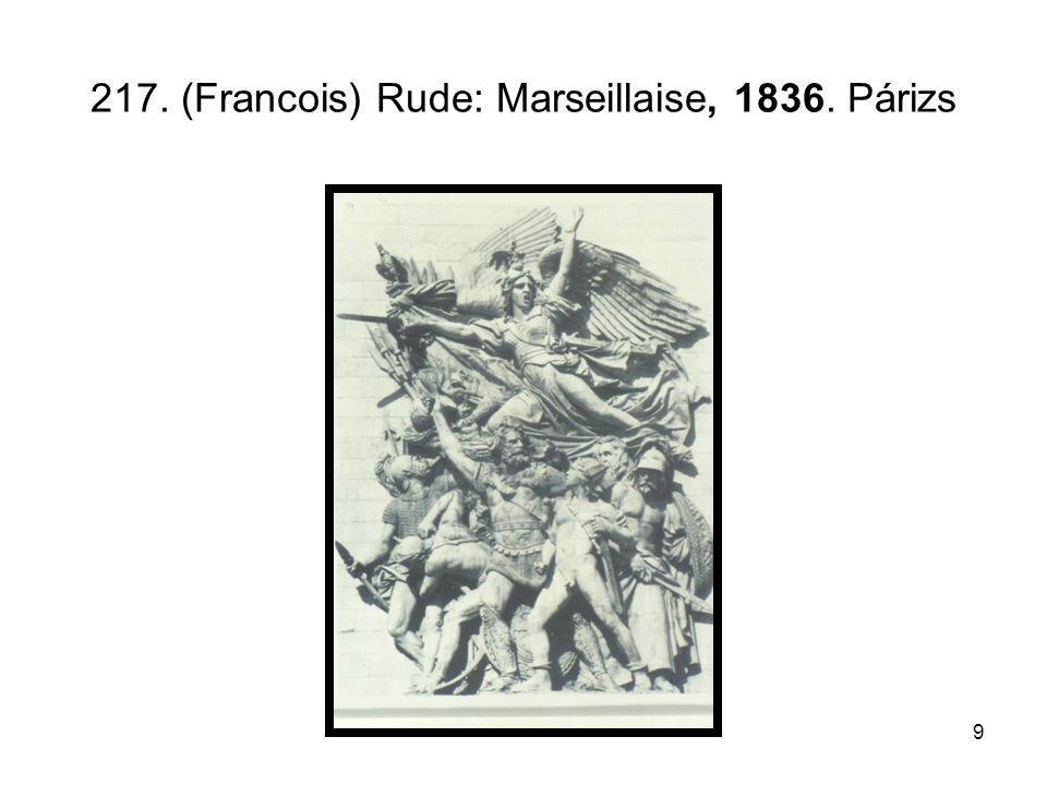 217. (Francois) Rude: Marseillaise, 1836. Párizs