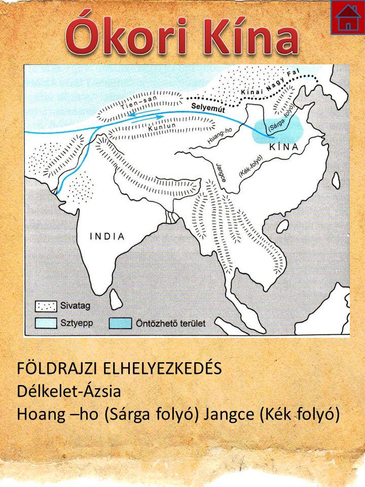 Ókori Kína FÖLDRAJZI ELHELYEZKEDÉS Délkelet-Ázsia