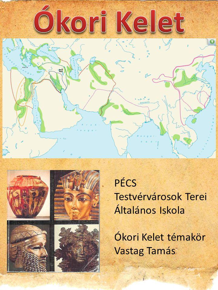 Ókori Kelet PÉCS Testvérvárosok Terei Általános Iskola