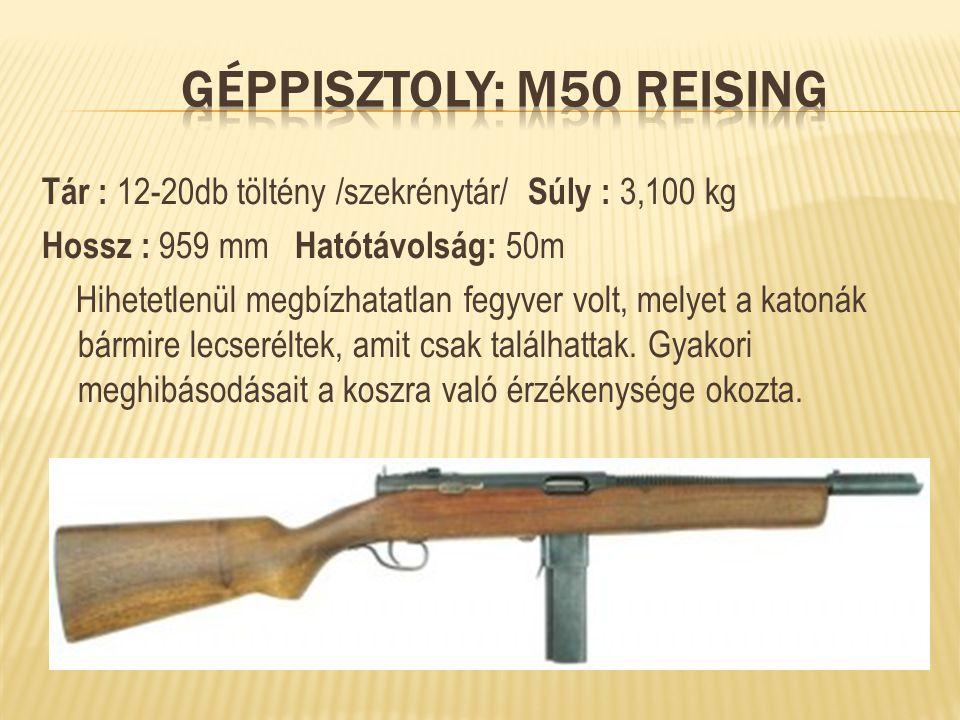 Géppisztoly: M50 Reising