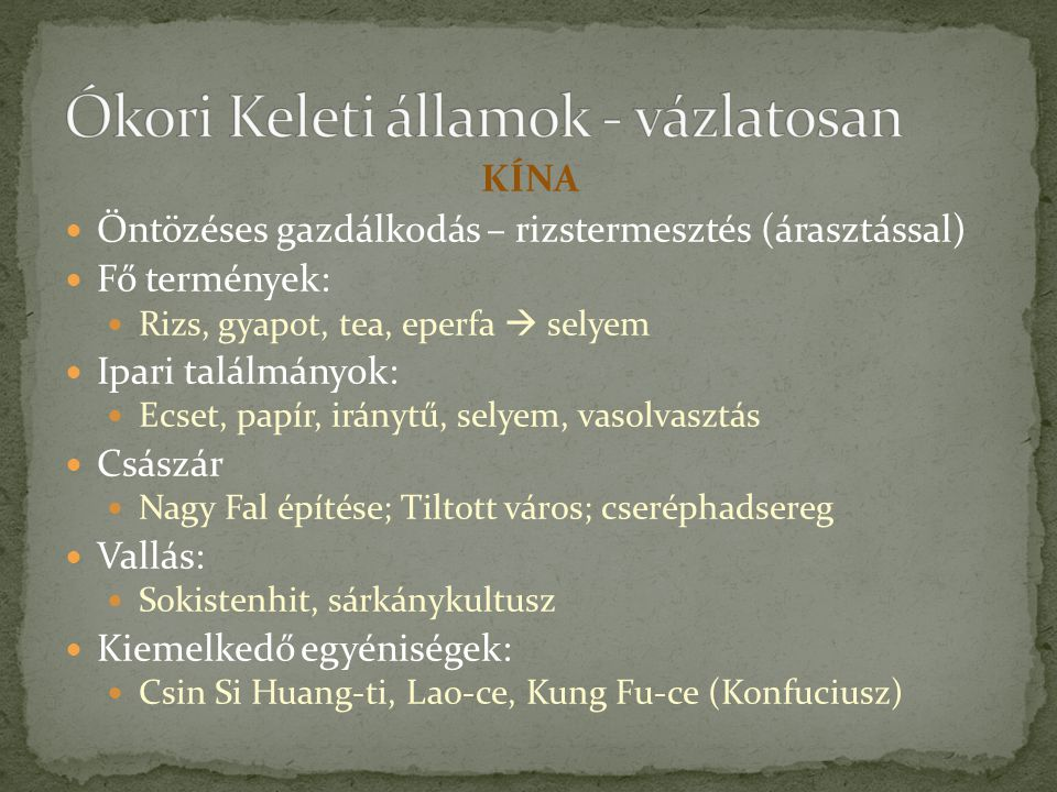 Ókori Keleti államok - vázlatosan