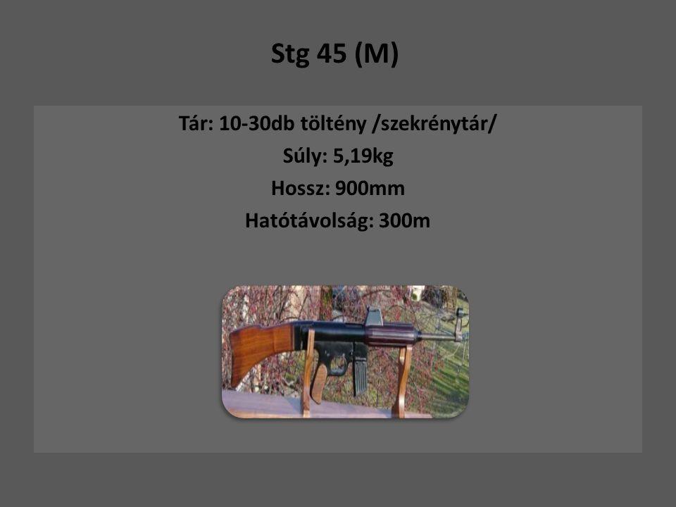 Tár: 10-30db töltény /szekrénytár/