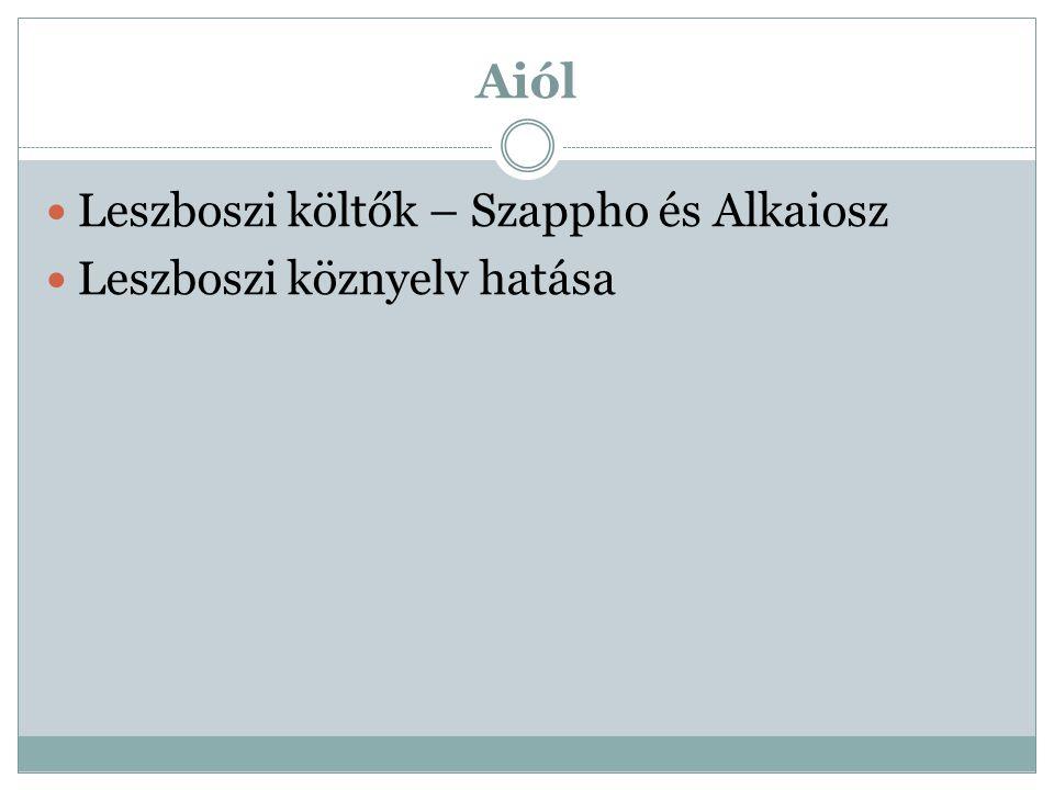 Aiól Leszboszi költők – Szappho és Alkaiosz Leszboszi köznyelv hatása